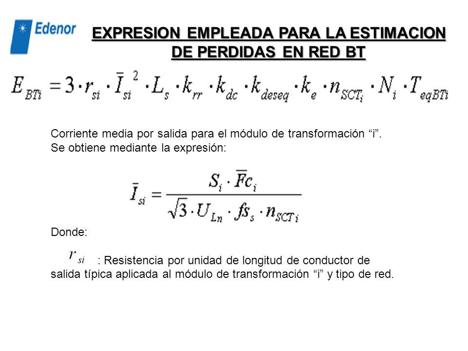 EXPRESION EMPLEADA PARA LA ESTIMACION DE PERDIDAS EN RED BT