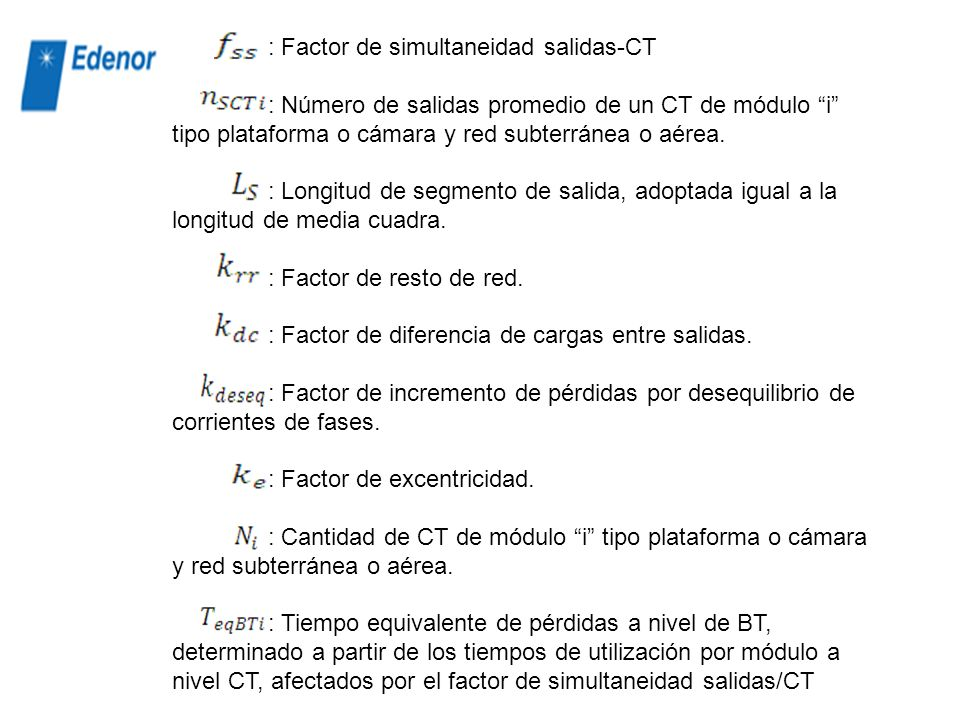 : Factor de simultaneidad salidas-CT