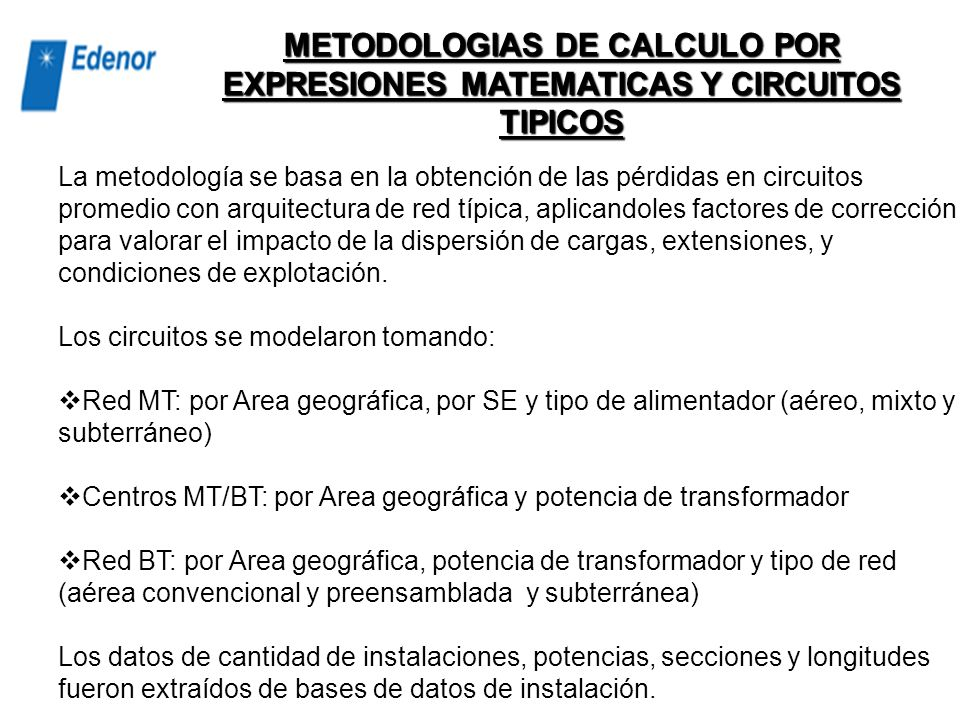 METODOLOGIAS DE CALCULO POR EXPRESIONES MATEMATICAS Y CIRCUITOS TIPICOS