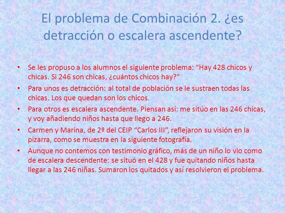 El problema de Combinación 2. ¿es detracción o escalera ascendente