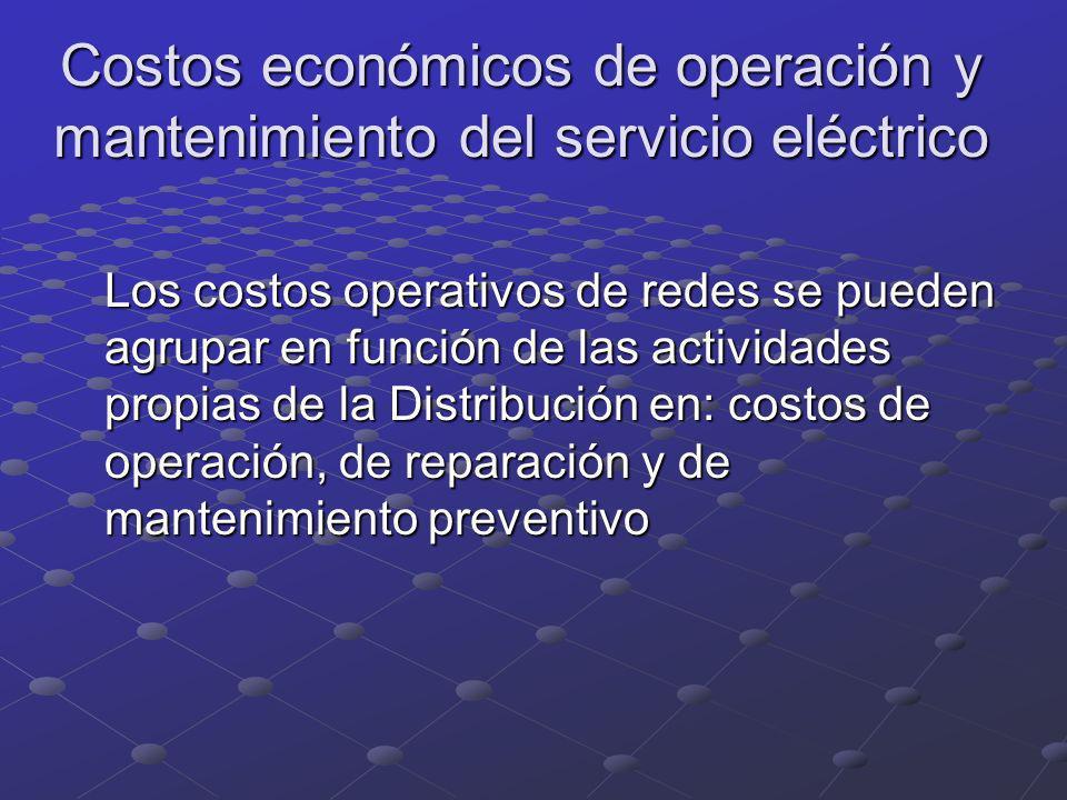 Costos económicos de operación y mantenimiento del servicio eléctrico