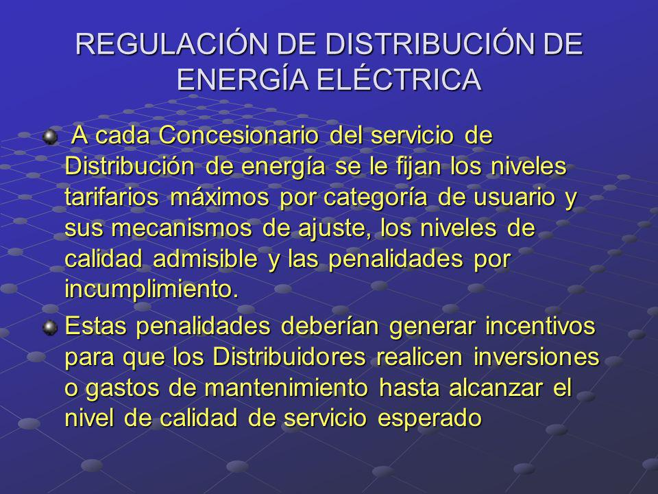 REGULACIÓN DE DISTRIBUCIÓN DE ENERGÍA ELÉCTRICA
