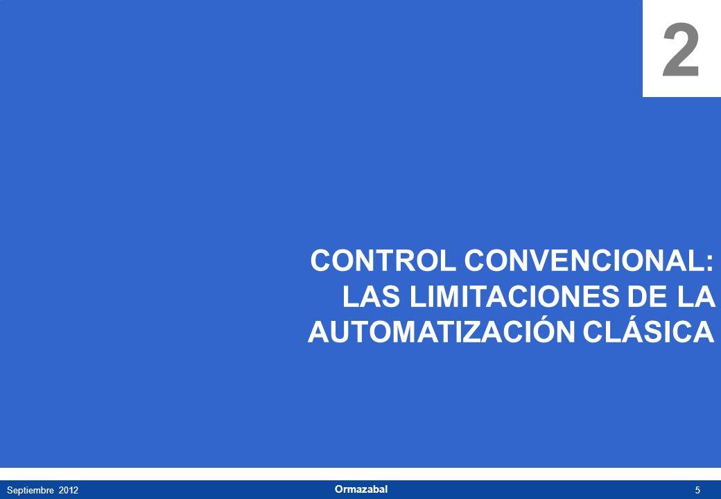 2 CONTROL CONVENCIONAL: LAS LIMITACIONES DE LA AUTOMATIZACIÓN CLÁSICA
