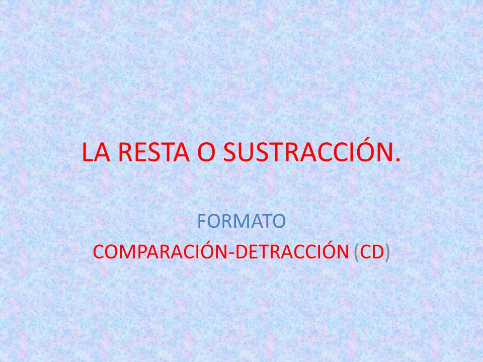 FORMATO COMPARACIÓN-DETRACCIÓN (CD)