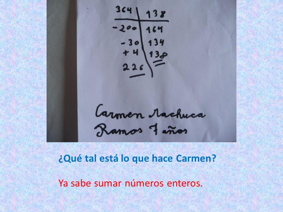¿Qué tal está lo que hace Carmen