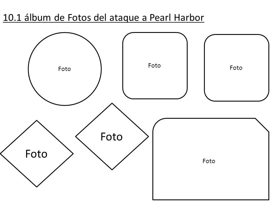 10.1 álbum de Fotos del ataque a Pearl Harbor
