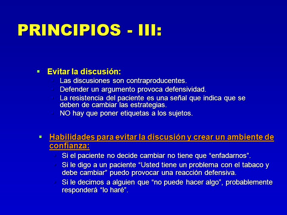 PRINCIPIOS - III: Evitar la discusión: