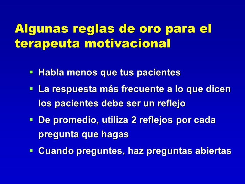 Algunas reglas de oro para el terapeuta motivacional