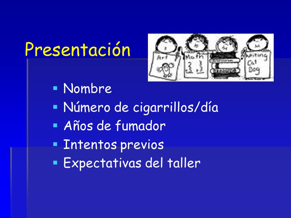 Presentación Nombre Número de cigarrillos/día Años de fumador