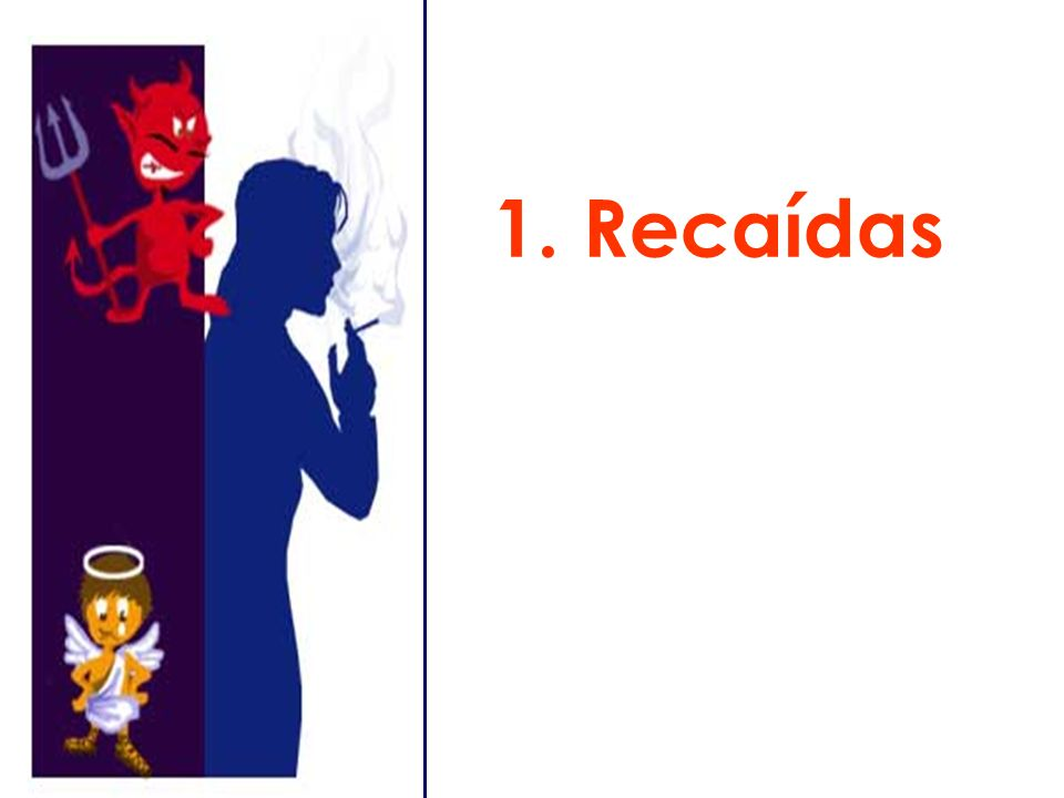 1. Recaídas