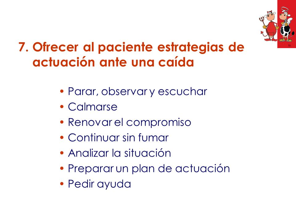 7. Ofrecer al paciente estrategias de actuación ante una caída