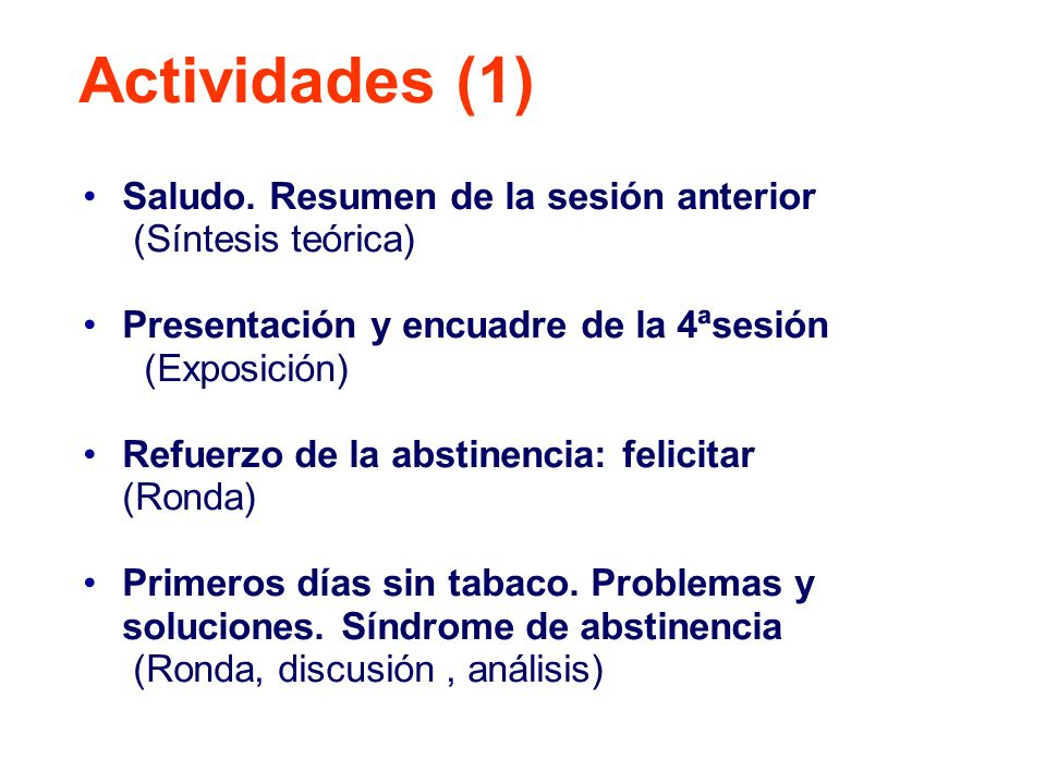 Actividades (1) Saludo. Resumen de la sesión anterior