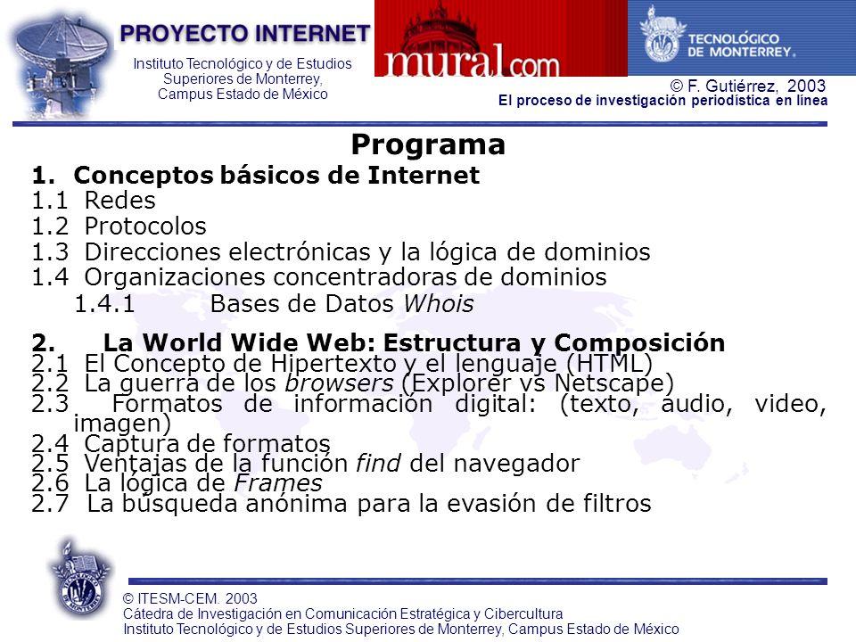 Programa Conceptos básicos de Internet 1.1 Redes 1.2 Protocolos