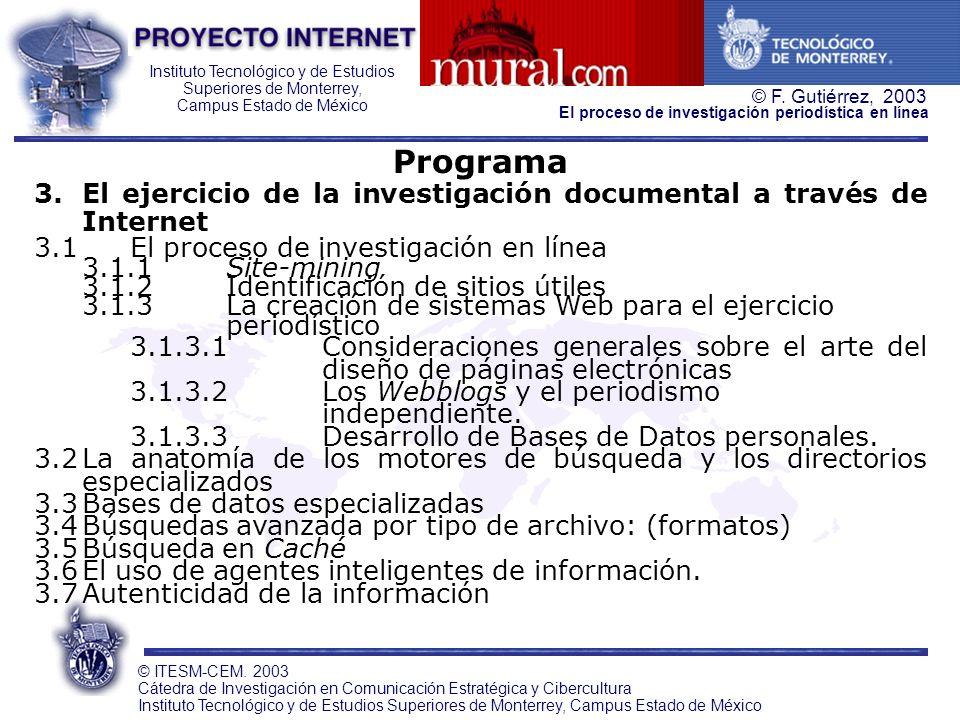 Programa 3. El ejercicio de la investigación documental a través de Internet. 3.1 El proceso de investigación en línea.