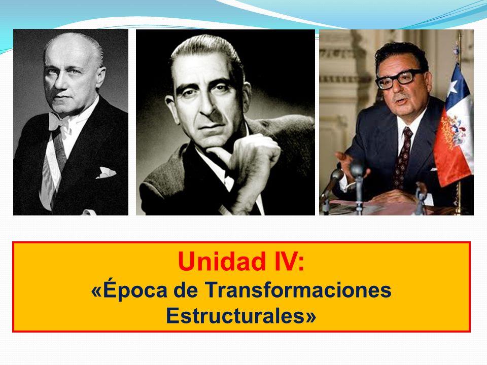 «Época de Transformaciones Estructurales»