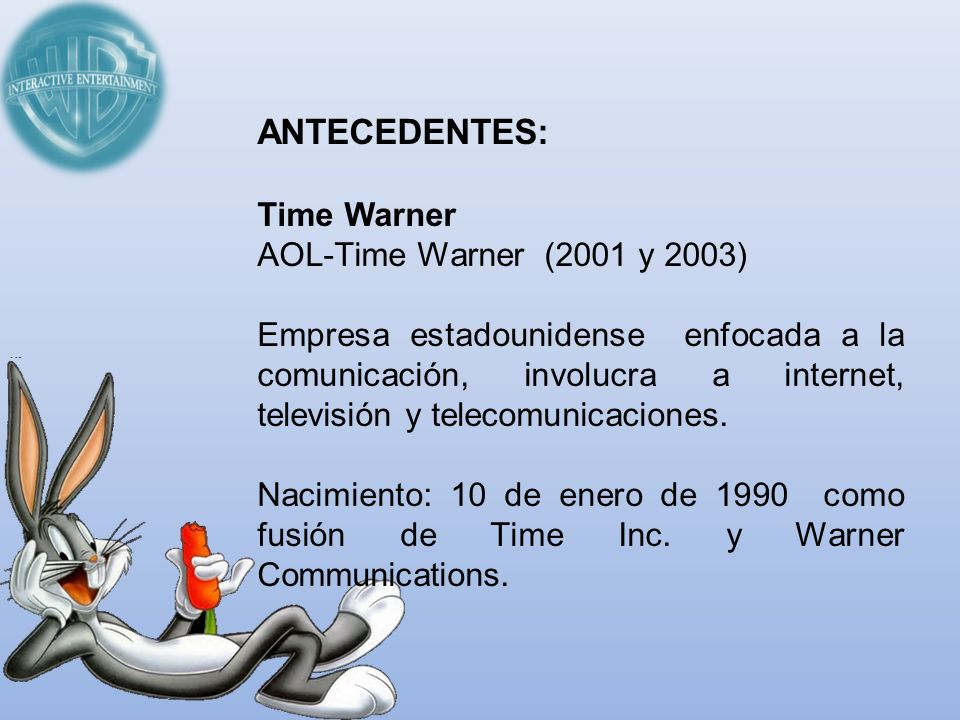 ANTECEDENTES: Time Warner AOL-Time Warner (2001 y 2003)