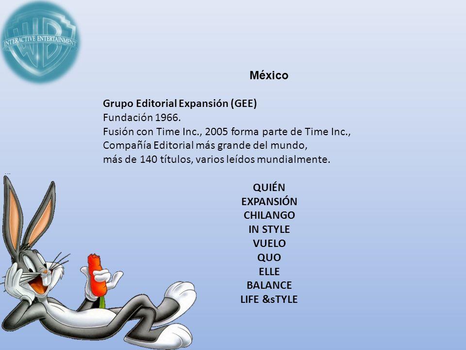 México Grupo Editorial Expansión (GEE) Fundación 1966. Fusión con Time Inc., 2005 forma parte de Time Inc.,