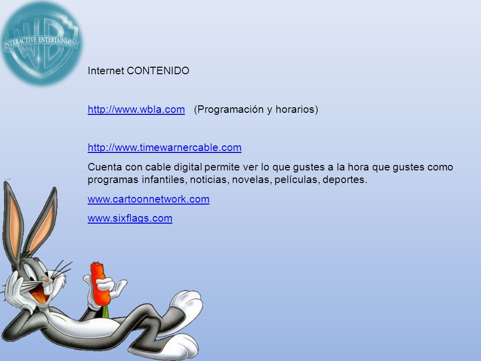 Internet CONTENIDO http://www.wbla.com (Programación y horarios) http://www.timewarnercable.com.