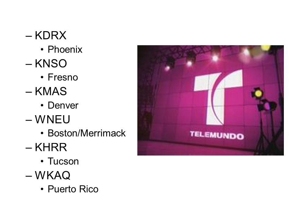 KDRX KNSO KMAS WNEU KHRR WKAQ Phoenix Fresno Denver Boston/Merrimack