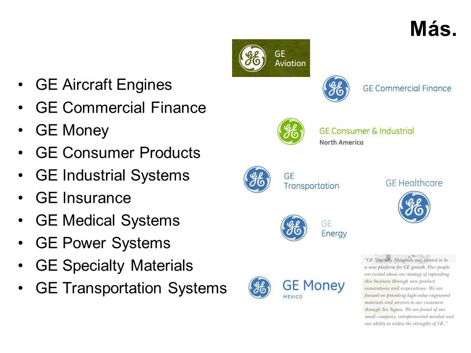 Más. GE Aircraft Engines GE Commercial Finance GE Money