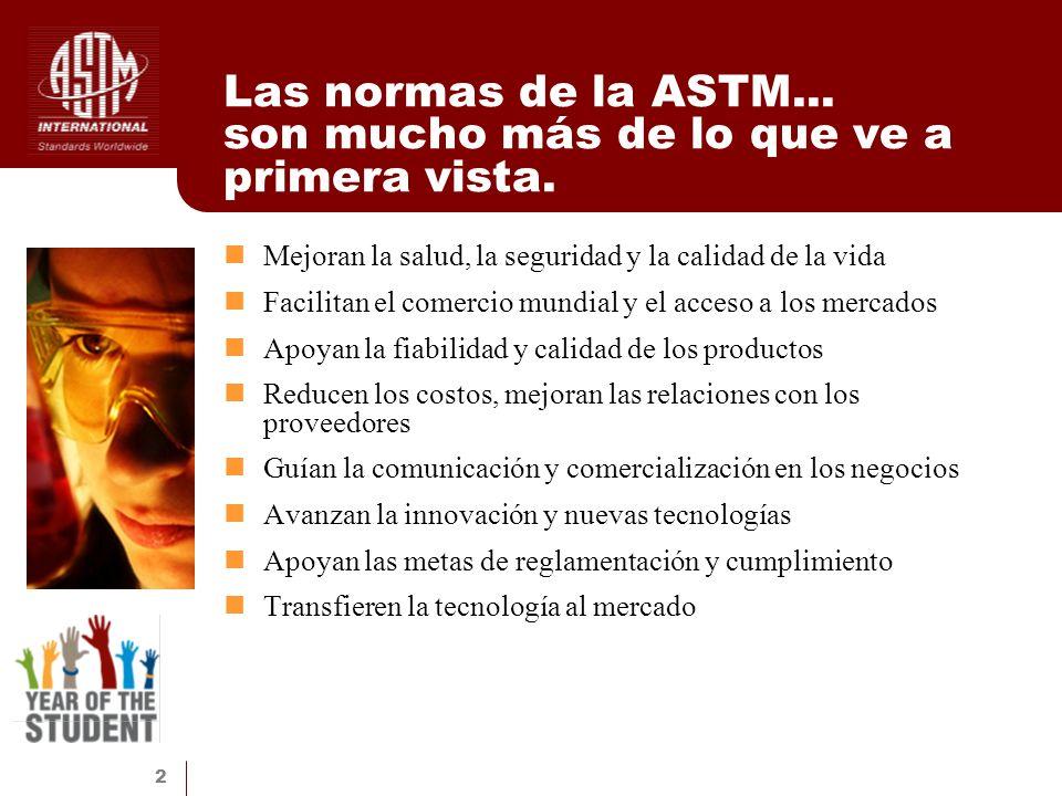 Las normas de la ASTM... son mucho más de lo que ve a primera vista.