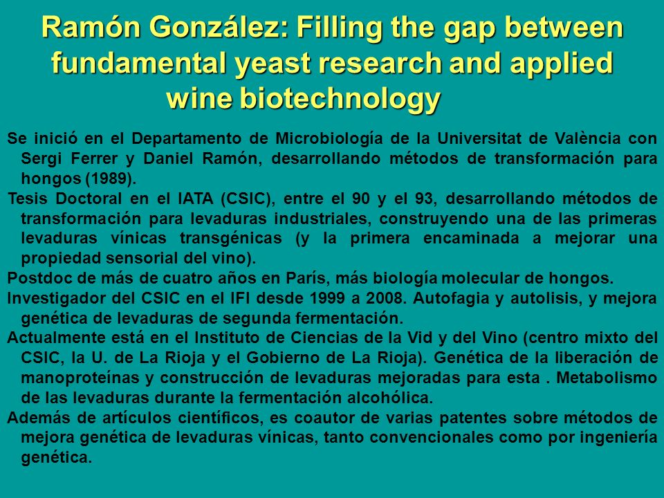 Ramón González: Filling the gap between fundamental yeast research and applied wine biotechnology