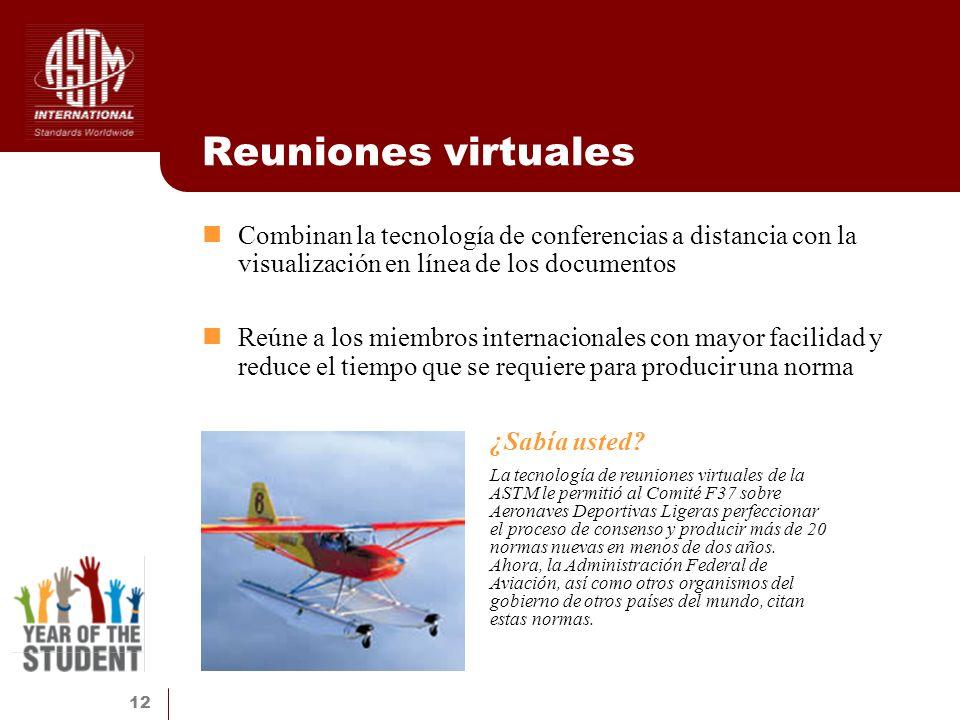 Reuniones virtuales Combinan la tecnología de conferencias a distancia con la visualización en línea de los documentos.