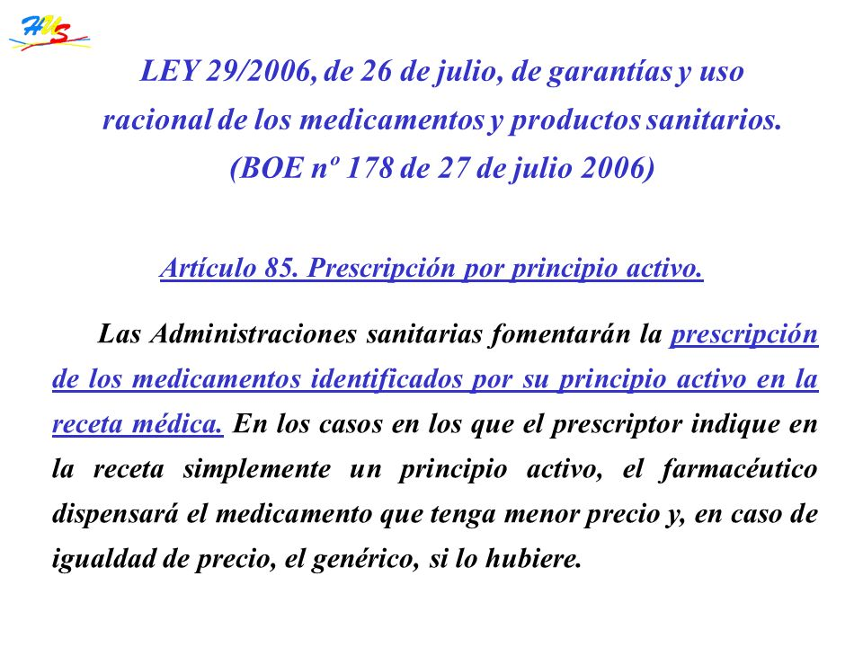 LEY 29/2006, de 26 de julio, de garantías y uso