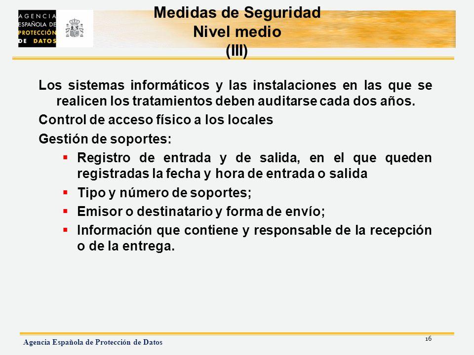 Medidas de Seguridad Nivel medio (III)