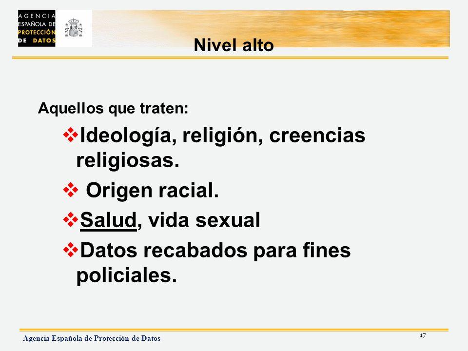Ideología, religión, creencias religiosas. Origen racial.