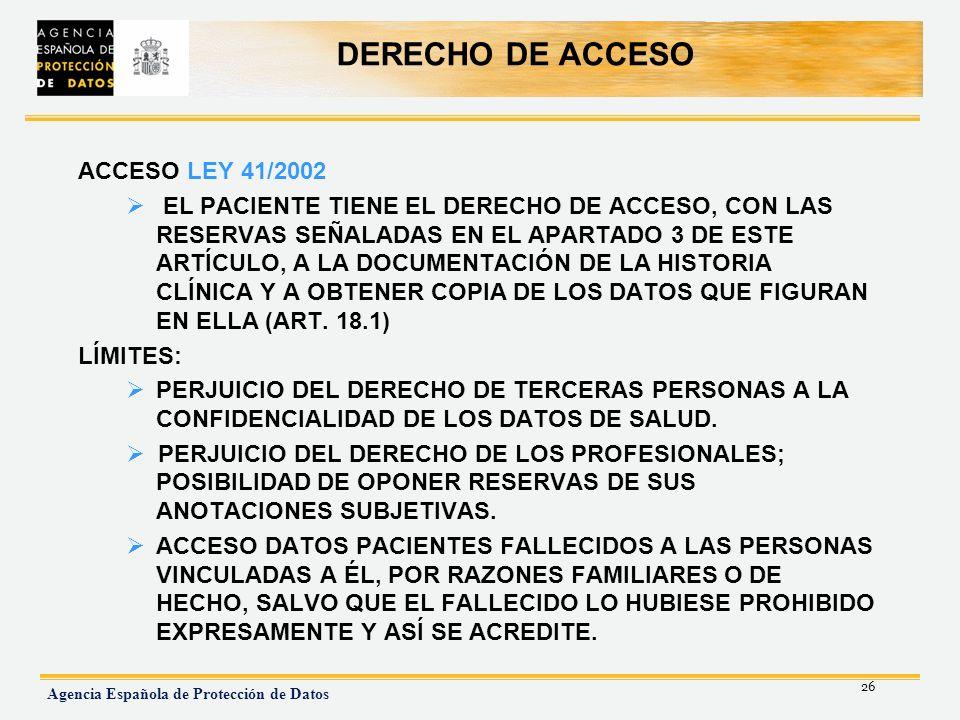 DERECHO DE ACCESO ACCESO LEY 41/2002