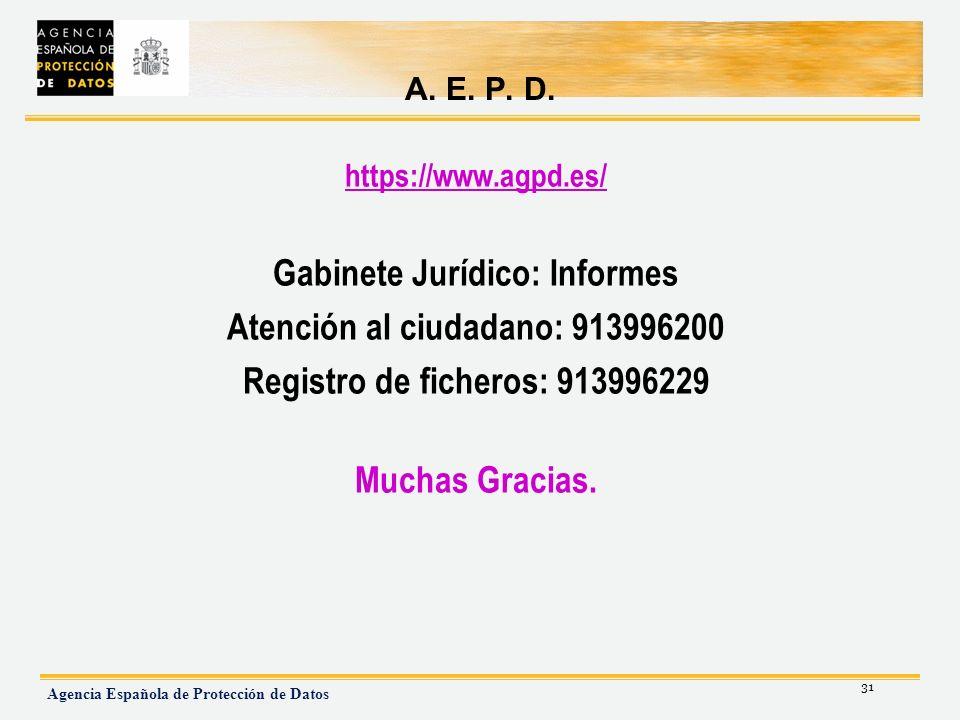 Gabinete Jurídico: Informes Atención al ciudadano: 913996200