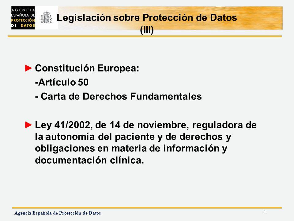 Legislación sobre Protección de Datos (III)