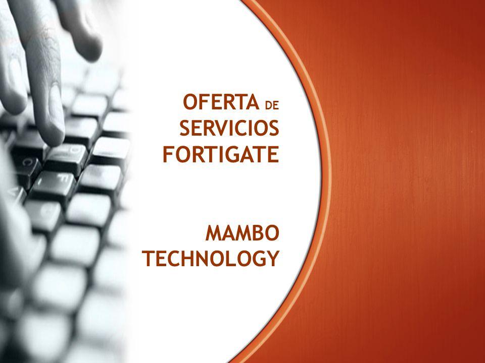 OFERTA DE SERVICIOS FORTIGATE