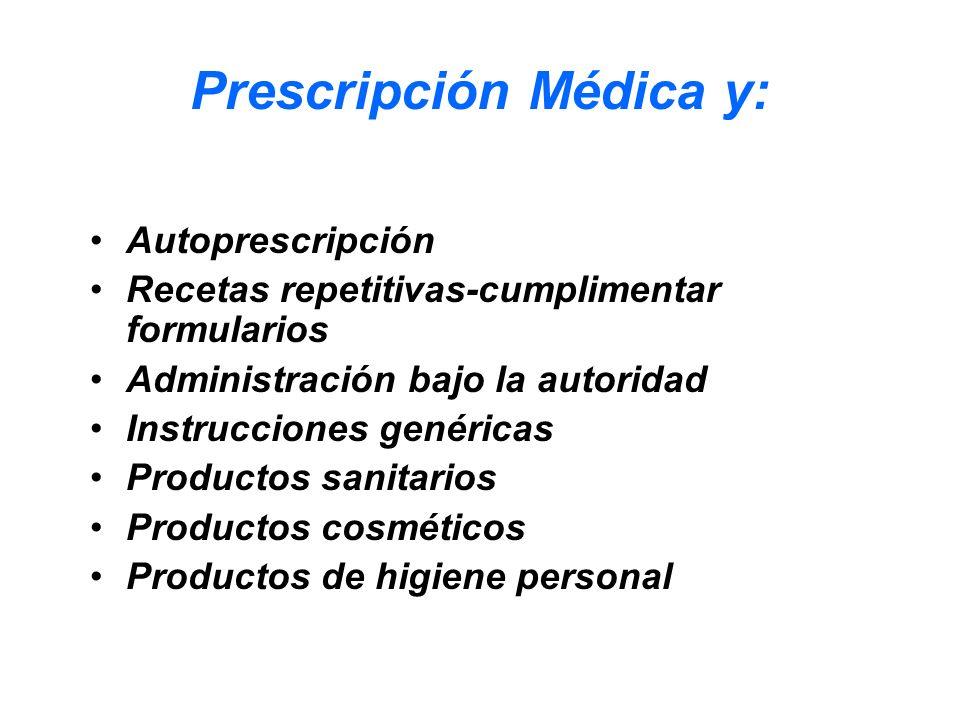 Prescripción Médica y: