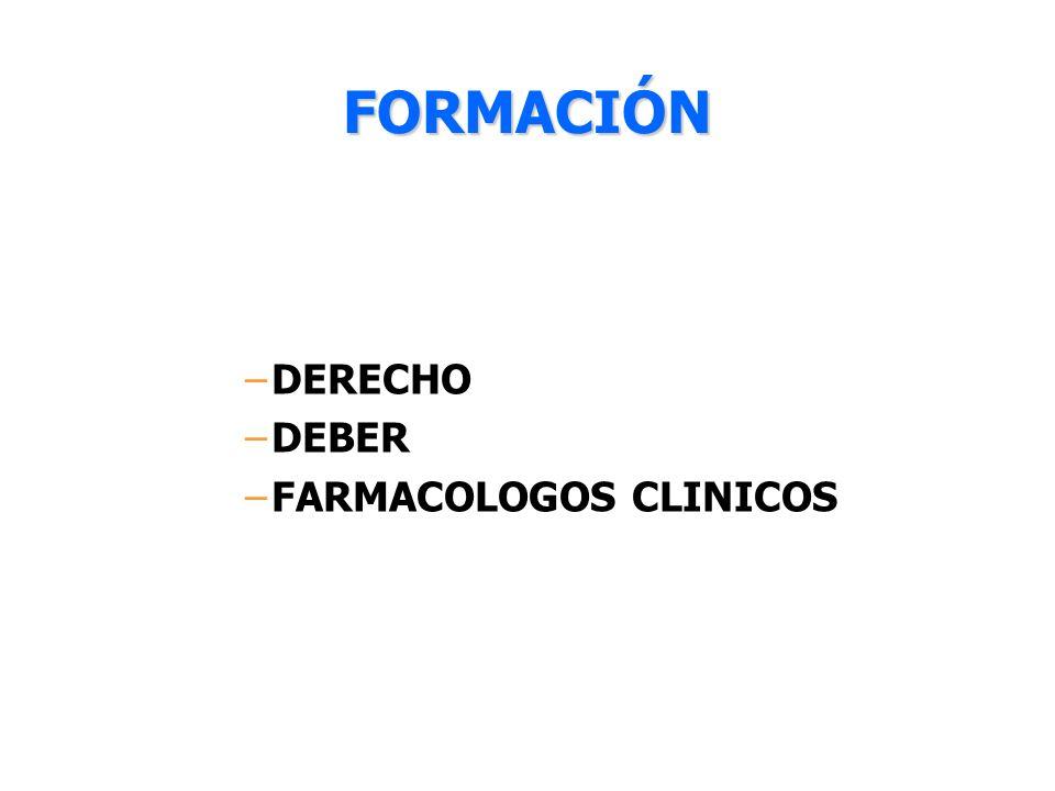 FORMACIÓN DERECHO DEBER FARMACOLOGOS CLINICOS