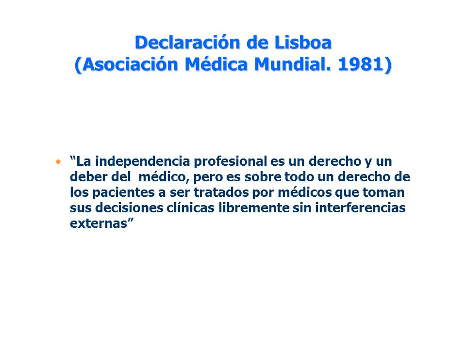 Declaración de Lisboa (Asociación Médica Mundial. 1981)