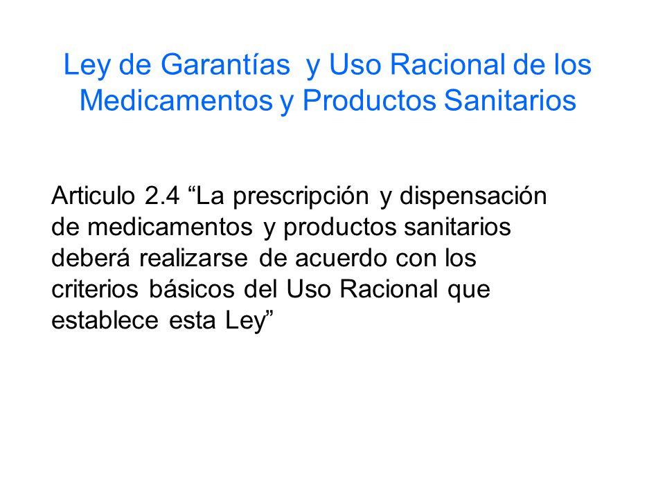 Ley de Garantías y Uso Racional de los Medicamentos y Productos Sanitarios