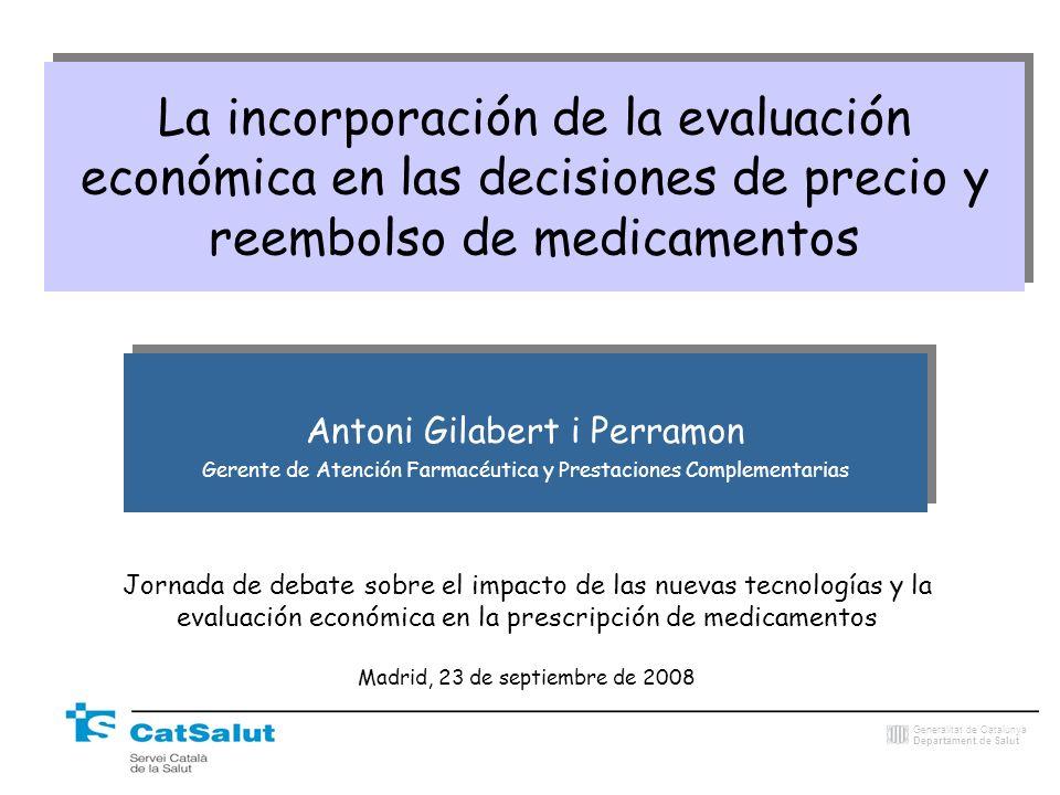 La incorporación de la evaluación económica en las decisiones de precio y reembolso de medicamentos