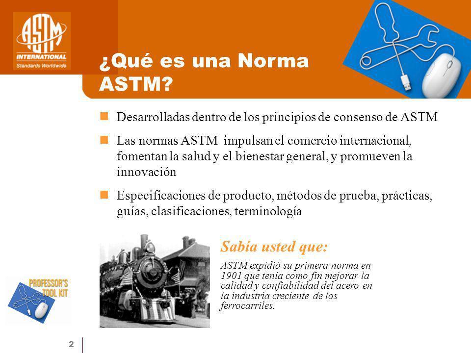 ¿Qué es una Norma ASTM Sabía usted que: