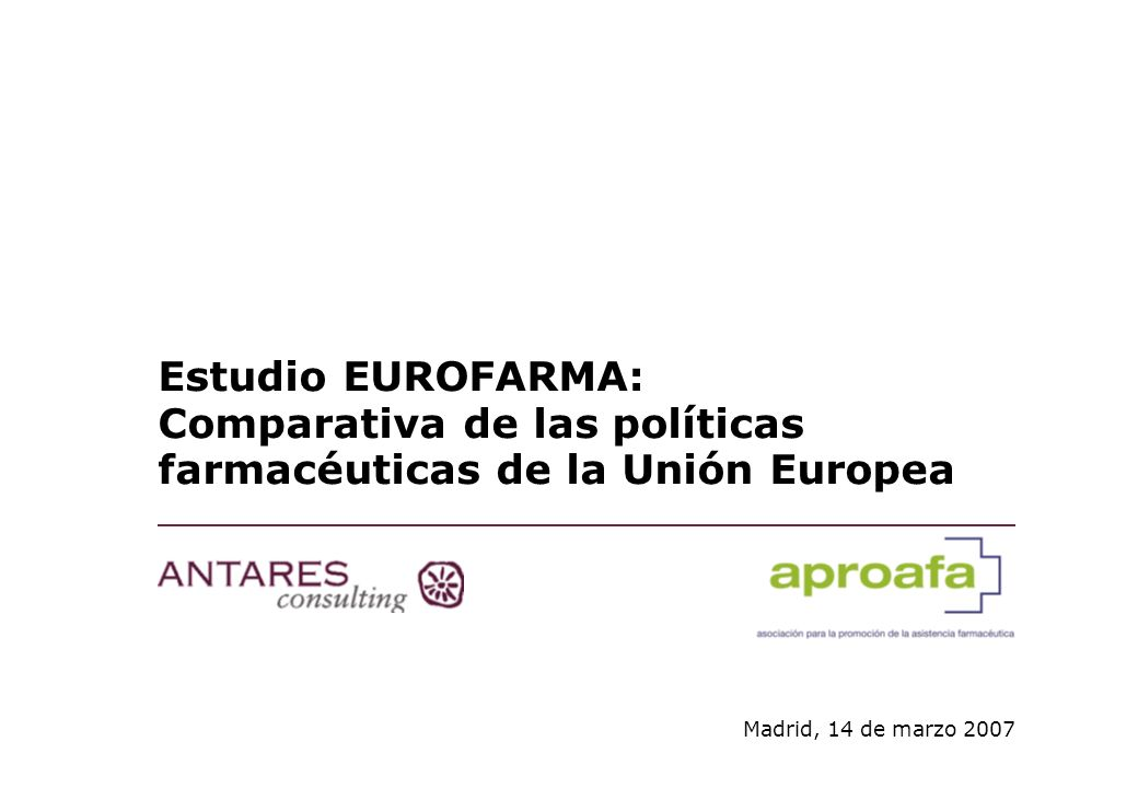Estudio EUROFARMA: Comparativa de las políticas farmacéuticas de la Unión Europea