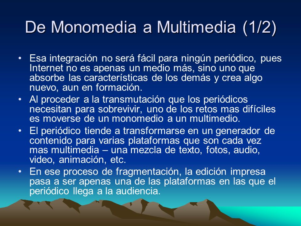 De Monomedia a Multimedia (1/2)
