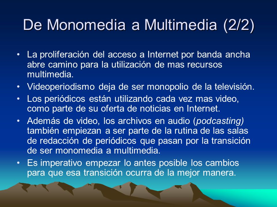 De Monomedia a Multimedia (2/2)