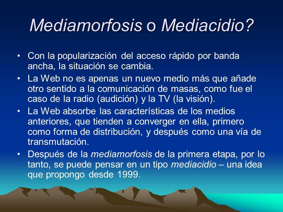Mediamorfosis o Mediacidio