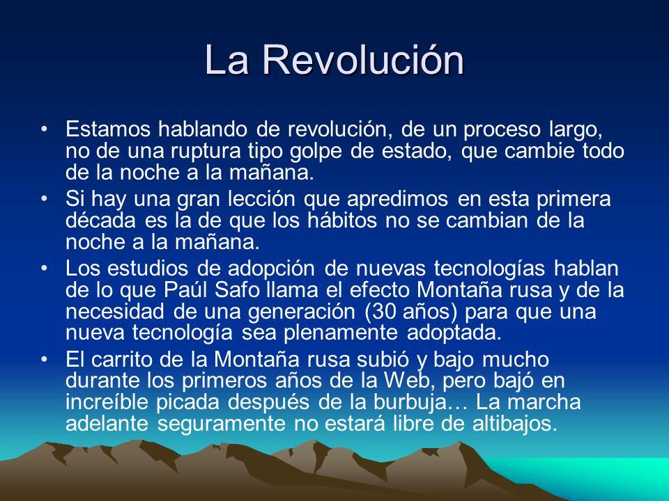 La RevoluciónEstamos hablando de revolución, de un proceso largo, no de una ruptura tipo golpe de estado, que cambie todo de la noche a la mañana.