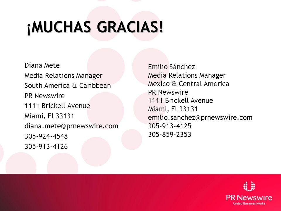 ¡MUCHAS GRACIAS! Diana Mete Media Relations Manager Emilio Sánchez