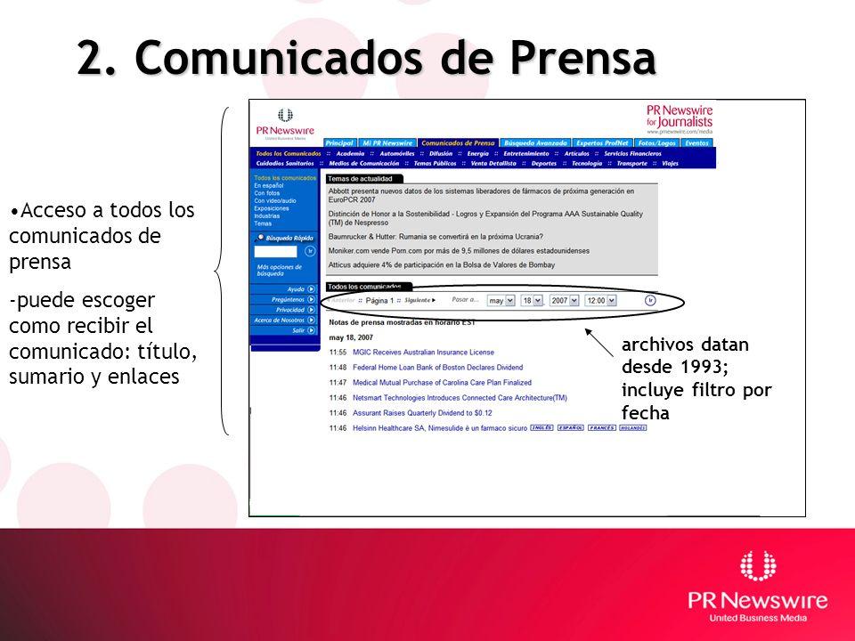 2. Comunicados de Prensa Acceso a todos los comunicados de prensa