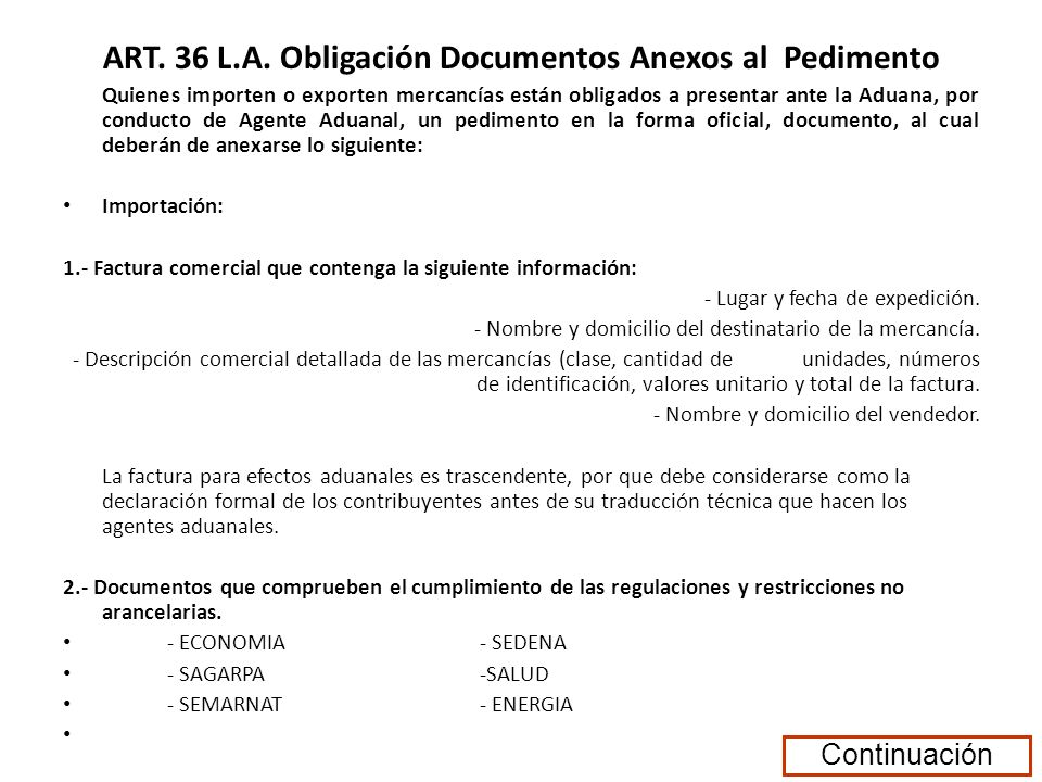 ART. 36 L.A. Obligación Documentos Anexos al Pedimento