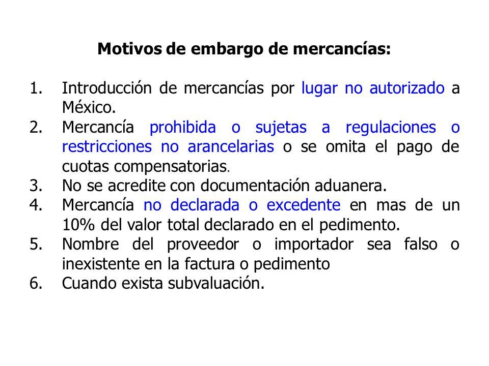 Motivos de embargo de mercancías: