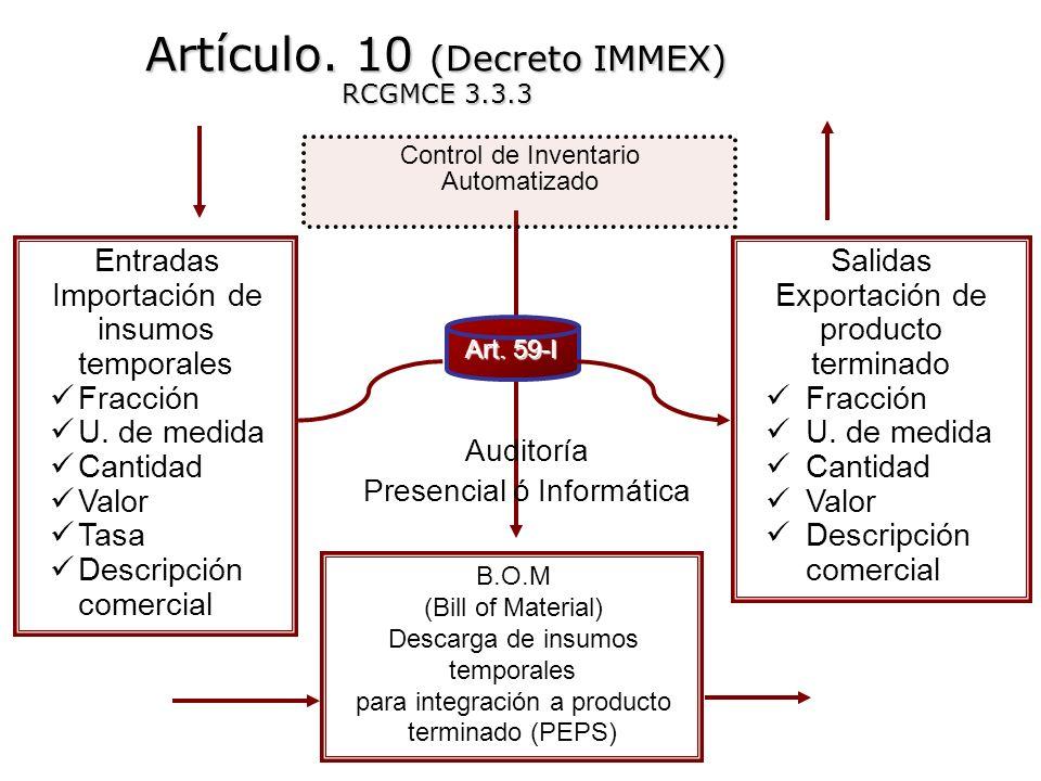 Artículo. 10 (Decreto IMMEX) RCGMCE 3.3.3
